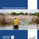 Exploring Indonesian aquaculture futures: new report from WorldFish