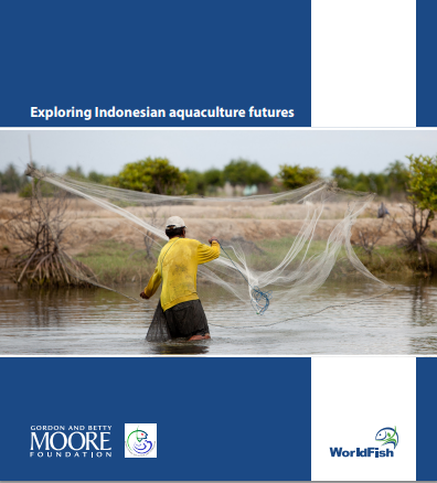 Exploring Indonesian aquaculture futures: new report from WorldFish