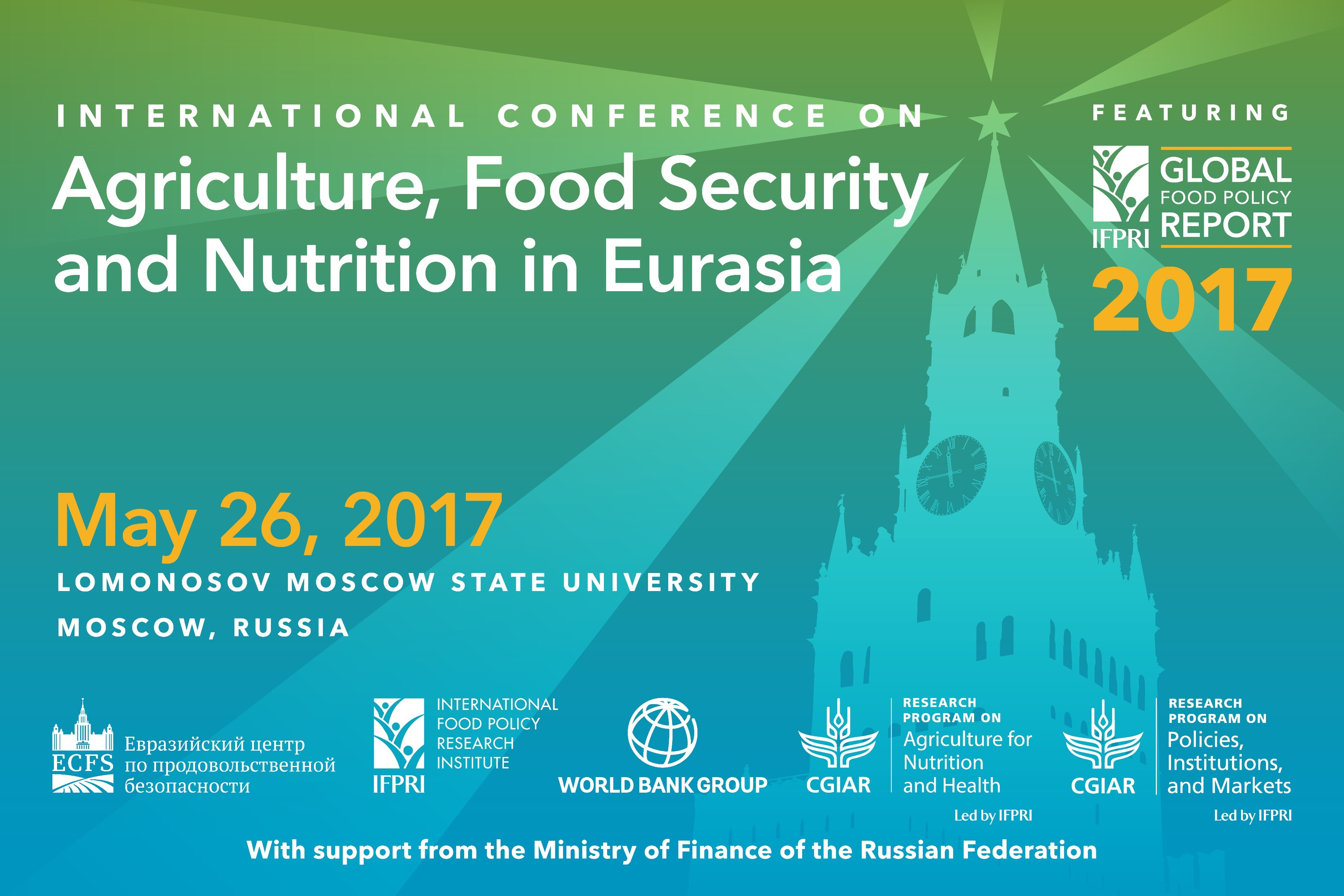 International Conference on Agriculture, Food Security, and Nutrition in Eurasia and Moscow launch of the 2017 Global Food Policy Report