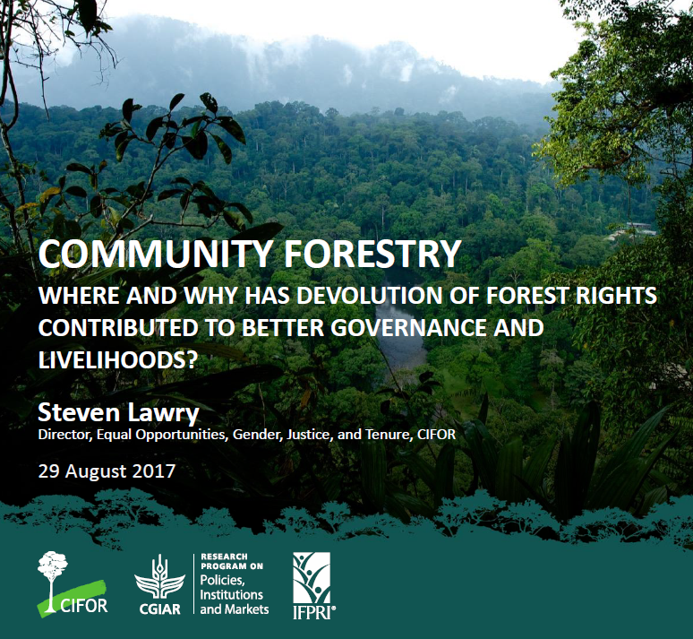 Webinar recording: Community forestry. Where and why has devolution of forest rights contributed to better governance and livelihoods?