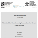 Discussion paper: What is the role of men in connecting women to cash crop markets? Evidence from Uganda