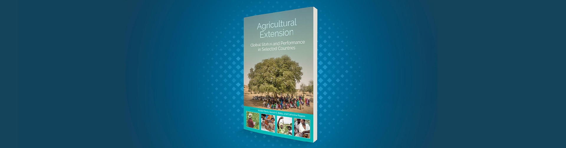 Agricultural Extension: Global Status and Performance in Selected Countries